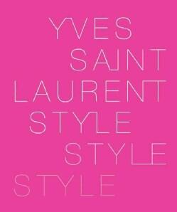 Yves Saint Laurent: Style (Paperback)