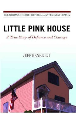 Little Pink House: A True Story of Defiance and Courage (Hardcover)