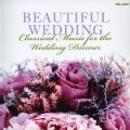 Various - Beautiful Wedding: Classical Music for The Wedding Dinner