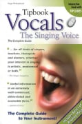 Tipbook Vocals: The Singing Voice : the Complete Guide (Paperback)