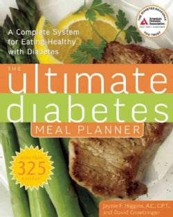 The Ultimate Diabetes Meal Planner: A Complete System for Eating Healthy With Diabetes (Paperback)
