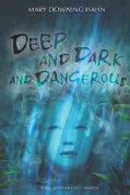 Deep and Dark and Dangerous (Paperback)