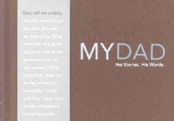 My Dad - His Story, His Words (Hardcover)