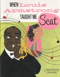 When Louis Armstrong Taught Me Scat (Hardcover)