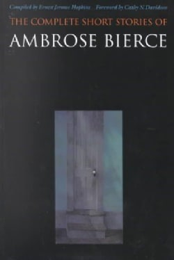 The Complete Short Stories of Ambrose Bierce (Paperback)