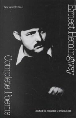 Complete Poems: Ernest Hemingway (Paperback)