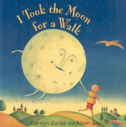I Took the Moon for a Walk (Board book)