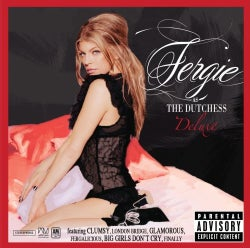 Fergie - The Dutchess- Deluxe (Parental Advisory)