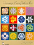 Creating Snowflake Art: Designing Original Papercuttings (Paperback)