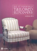 Do-It-Yourself Tailored Slipcovers (Paperback)