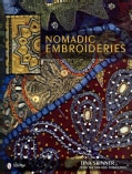 Nomadic Embroideries: India's Tribal Textile Art (Hardcover)