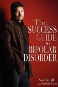 The Success Guide to Bipolar Disorder (Paperback)