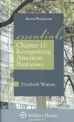 Chapter 11: Reorganizing American Businesses (Paperback)