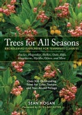 Trees for All Seasons: Broadleaved Evergreens for Temperate Climates (Hardcover)