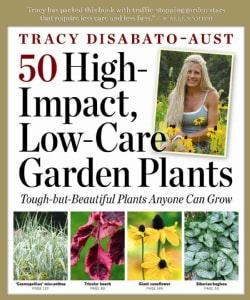 50 High-Impact Low-Care Garden Plants (Paperback)