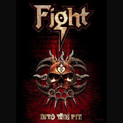 Fight - Into The Pit (Parental Advisory)