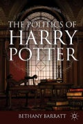 The Politics of Harry Potter (Paperback)
