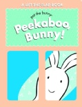 Peekaboo, Bunny! (Board book)