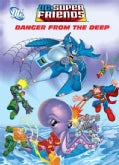 Danger From the Deep (Paperback)