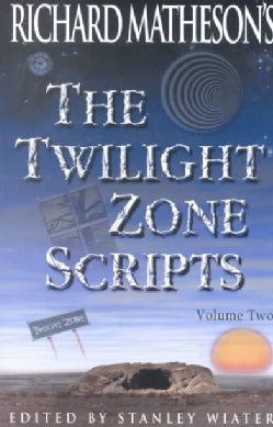 Richard Matheson's the Twilight Zone Scripts (Paperback)