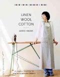 Linen, Wool, Cotton: 25 Simple Projects to Sew With Natural Fabrics (Paperback)