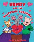 Henry and the Valentine Surprise (Hardcover)