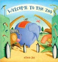 Welcome to the Zoo! (Hardcover)