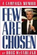 Few Are Chosen: A Campaign Memoir (Paperback)