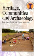 Heritage, Communities and Archaeology (Paperback)