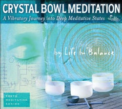 Life In Balance - Crystal Bowl Meditation