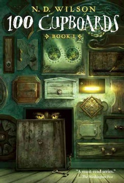 100 Cupboards: Book 1 (Paperback)