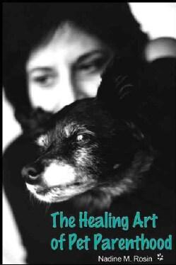The Healing Art of Pet Parenthood (Paperback)