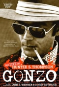Gonzo: The Life of Hunter S. Thompson (Paperback)
