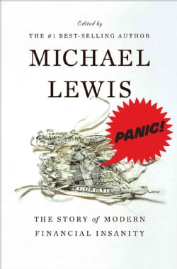 Panic!: The Story of Modern Financial Insanity (Hardcover)