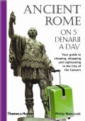 Ancient Rome on Five Denarii a Day (Paperback)