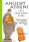 Ancient Athens on 5 Drachmas a Day (Paperback)