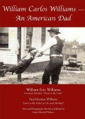 William Carlos Williams: An American Dad (Paperback)
