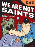 We Are Not Saints (Paperback)