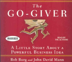 The Go-Giver: A Little Story About a Powerful Business Idea (CD-Audio)