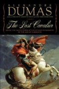 The Last Cavalier: Being the Adventures of Count Sainte-Hermine in the Age of Napoleon (Paperback)