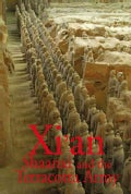 Xian, Shaanxi and The Terracotta Army (Paperback)