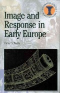 Image and Response in Early Europe (Paperback)