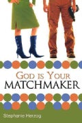 God is Your Matchmaker (Paperback)