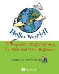 Hello World!: Computer Programming for Kids (And Other Beginners) (Paperback)