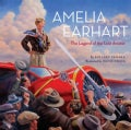 Amelia Earhart: The Legend of the Lost Aviator (Hardcover)