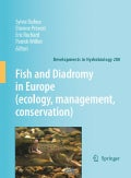 Fish and Diadromy in Europe: (Ecology, Management, Conservation): Proceddings if the Symposium Held 29 March-1 Ap... (Hardcover)