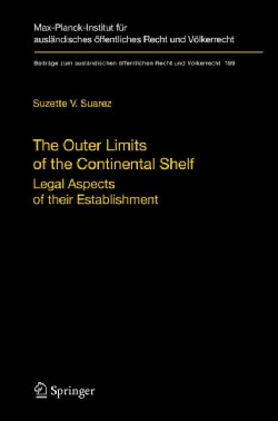 The Outer Limits of the Continental Shelf: Legal Aspects of Their Establishment (Hardcover)