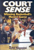 Court Sense: Winning Basketball's Mental Game (Paperback)