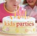 Williams-Sonoma Kids Parties (Hardcover)