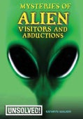 Mysteries of Alien Visitors and Abductions (Paperback)